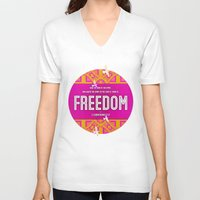freedom V-neck T-shirts featuring Freedom by Peter Gross