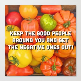 Cheerful Tomatoes - colorful quote Canvas Print