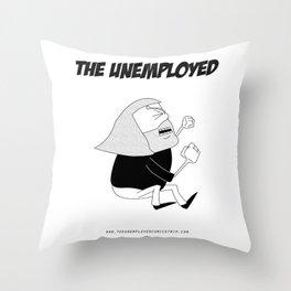 The Unemployed - Monni Throw Pillow