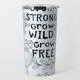 Grow Free Travel Mug