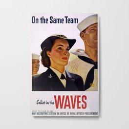 Vintage poster - Enlist in the Waves Metal Print