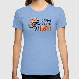 Pyrotechnician Funny Fireworks Gift Hot Pyro Tech T-shirt