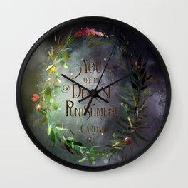 You are my dearest punishment. Cardan Wall Clock