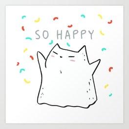 So Happy Cat Art Print