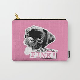 ON WEDNESDAYS...WE WEAR PINK 1 Carry-All Pouch