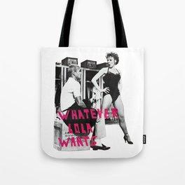 Whatever Lola Wants Tote Bag