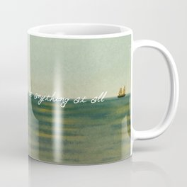 How strange it is to be anything at all Coffee Mug