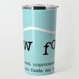 Raw Food Travel Mug