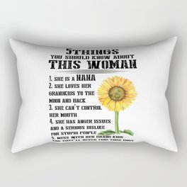5thing you should know about this woman Rectangular Pillow