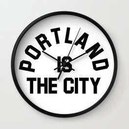 P-TOWN IS THE CITY! Wall Clock