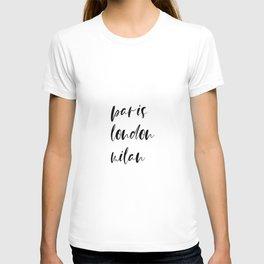 Paris London Milan T-shirt