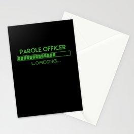 Parole Officer Loading Stationery Cards