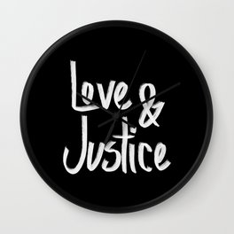 Love and Justice in Black White Wall Clock