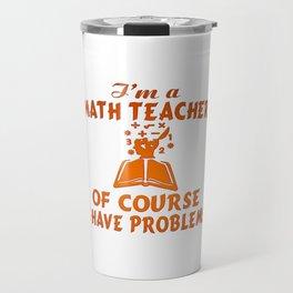 Math Teacher Travel Mug