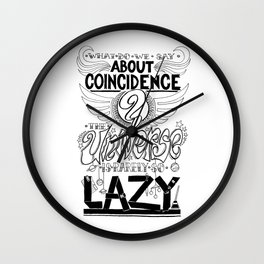 What do we say about coincidences? Wall Clock