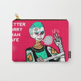 Better sorry than safe Carry-All Pouch