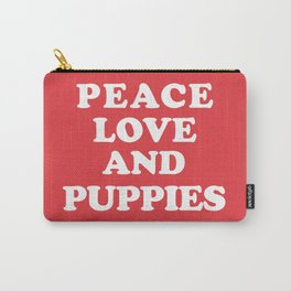 Peace love and puppies Carry-All Pouch
