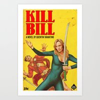 kill bill Art Prints featuring KILL BILL by Ads Libitum