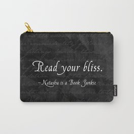 Read Your Bliss Carry-All Pouch