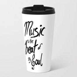 Listen to the Music Travel Mug