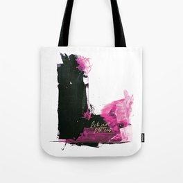 Let's Just Pretend Tote Bag