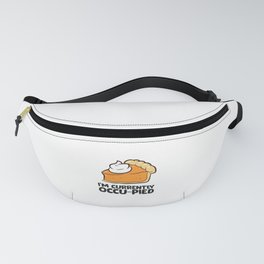 I'm Currently Occu-Pied Funny Thanksgiving Pumpkin Pie Fanny Pack