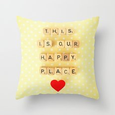 This is Our Happy Place ♥ Throw Pillow