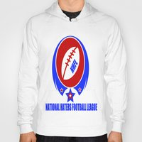 league Hoodies featuring FOOTBALL LEAGUE  by Robleedesigns