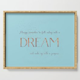 Always remember to fall asleep with a dream - Gold Teal Vintage Glitter Typography Serving Tray