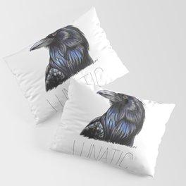 Raven Lunatic Pillow Sham