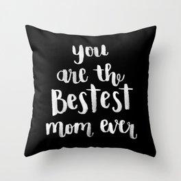 Bestest Mom [Version 2] Throw Pillow