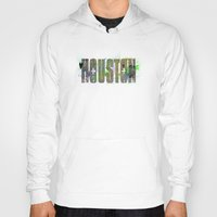 houston Hoodies featuring Houston by Tonya Doughty