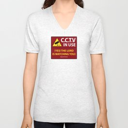 CCTV: The LORD is Watching You! - Christian Design Unisex V-Neck