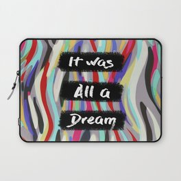 Dream B.I.G. Laptop Sleeve