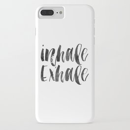 INHALE EXHALE,Inspirational Quote,Zen,Yoga,Meditation,Buda,Motivational Poster,Typography Print iPhone Case