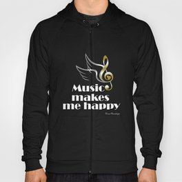 Music makes me happy Hoody