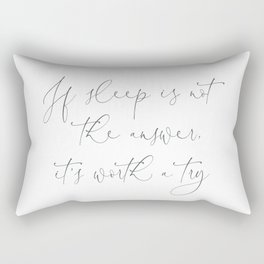 Duvet Cover If sleep is not the answer, it's worth a try. Gift fit for a Queen Rectangular Pillow