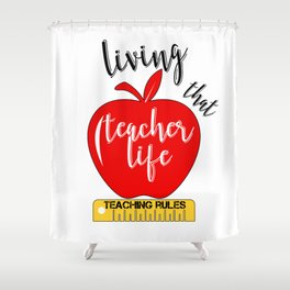 Teacher Life Teaching Rules School Funny Lesson Preschool Kindergarten Shower Curtain