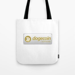 Accepted here: Dogecoin (Doge) Tote Bag