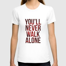 You Never Walk Alone Liverpool Poster T-shirt