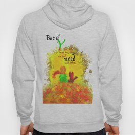 The Little Prince | Quotes | But if you tame me, then we shall need each other. Part 1 of 3 | #B2 Hoody