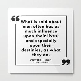 56  | Victor Hugo Quotes | 190830 Metal Print