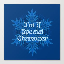 I'm  Special Character Canvas Print