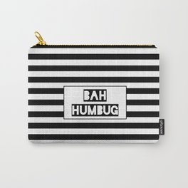Bah Humbug!! Carry-All Pouch