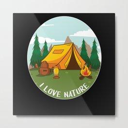I Love Nature - Camping Outdoor Metal Print