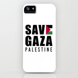 Save Gaza Quote iPhone Case