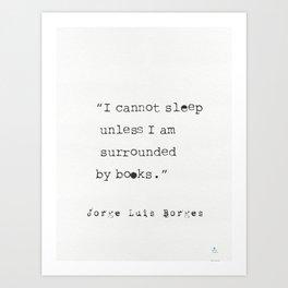 Jorge Luis Borges quote Art Print