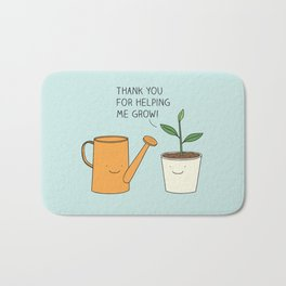 Thank you for helping me grow! Bath Mat