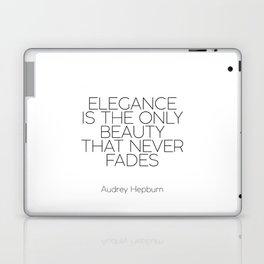 Inspirational Quote,Girls Room Decor,AUDREY HEPBURN QUOTE,Girls Bedroom Art,Fashion Print,legance Is Laptop & iPad Skin