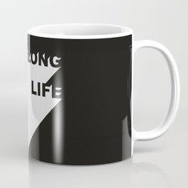 Lifelong life Coffee Mug